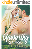 Unworthy Of You (The Spring Rose Bay Series Book 2)