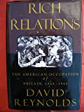 Rich Relations:: The American Occupation of Britain, 1942-1945