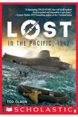 Lost in the Pacific, 1942: Not a Drop to Drink (Lost #1) Kindle Edition