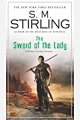 The Sword of the Lady (Emberverse Book 6) Kindle Edition