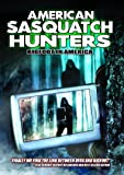 American Sasquatch Hunters: Bigfoot In America [DVD] [2013]