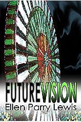 Future Vision Kindle Edition