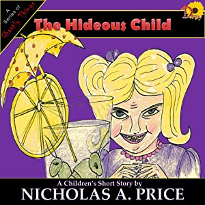 The Hideous Child (A Series of Ghastly Things Book 3)