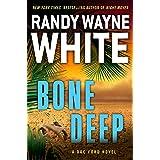 Bone Deep (A Doc Ford Novel Book 21)
