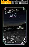 Caravans Awry (Planet X Pulps Book 1)