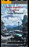 Nueva España en conflicto: Ciencia Ficción 4-Coleccion Lagrange