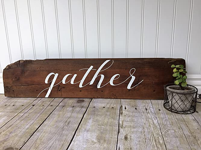 Gather Sign on reclaimed wood - perfect for rustic home decor - approx. 5 x 25.5-inches