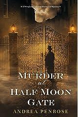 Murder at Half Moon Gate (A Wrexford & Sloane Mystery Book 2)