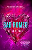 Bad Romeo (The Starcrossed Series)