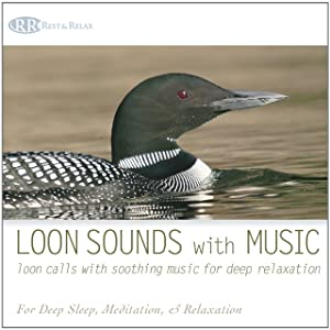 Loon Sounds with Music: Loon Calls with Soothing Music for Deep Relaxation (Nature Sounds, Deep Sleep, Meditative Sounds of Loons)