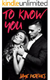 To Know You (Trust Me Book 1)
