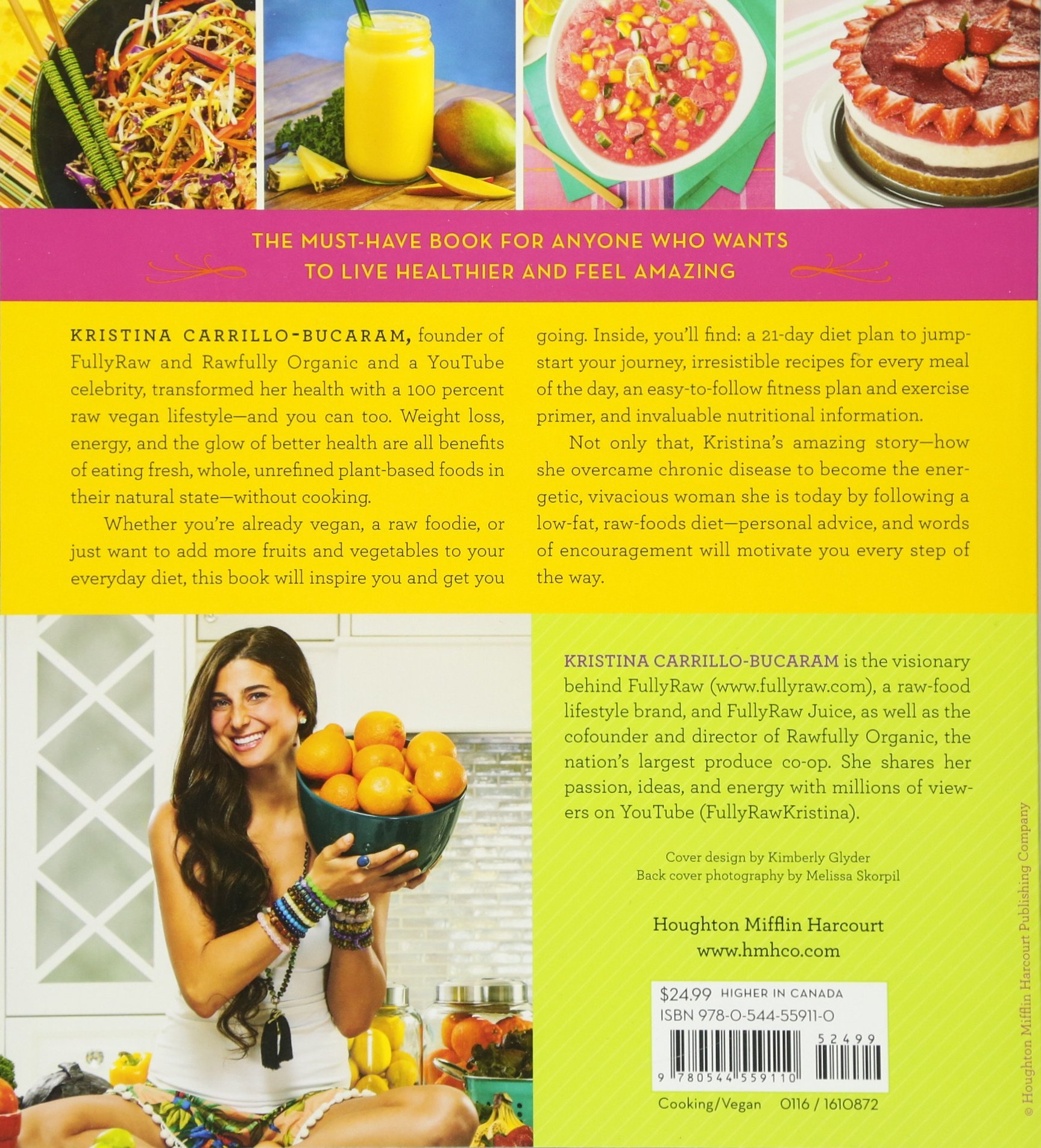 The fully raw diet 21 days to better health with meal and the fully raw diet 21 days to better health with meal and exercise plans tips and 75 recipes kristina carrillo bucaram 9780544559110 amazon forumfinder Gallery