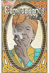 Comeuppance (Appalachian Dream Tales Book 3) Kindle Edition