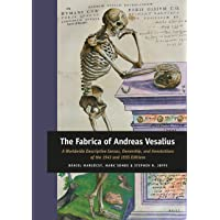 The Fabrica of Andreas Vesalius (Medieval and Early Modern Philosophy and Science)