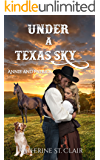 Annie and Patrick: Under a Texas Sky