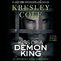 Kiss of a Demon King: Immortals After Dark, Book 7