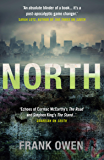 North: This thrilling sequel to South is perfect for fans of Hugh Howie's Wool (Divided States)
