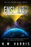 Enslaved (The Last Orphans Book 3)