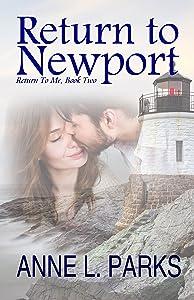 Return To Newport (Return To Me Book 2)