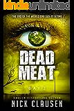 Dead Meat: Day 2