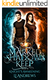 Knight's Awakening (Marked in Shadow's Keep Book 3)