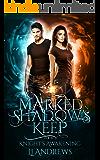Knight's Awakening (Marked in Shadow's Keep Book 3)