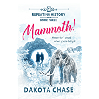 Mammoth! (Repeating History Book 3)