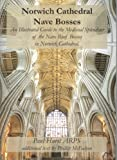 Norwich Cathedral: Nave Bosses