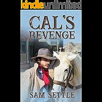 Cal's Revenge (Cal Rivers Book 1)