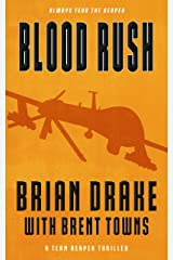 Blood Rush: A Team Reaper Thriller Kindle Edition