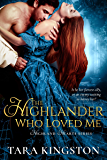 The Highlander Who Loved Me (Highland Heart Series Book 1)