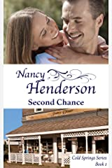 Second Chance (Cold Springs Series Book 1) Kindle Edition