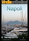 ナポリ写真集(撮影数70):ヨーロッパシリーズ2