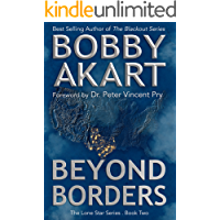 Beyond Borders: Post Apocalyptic EMP Survival Fiction (The Lone Star Series Book 2)