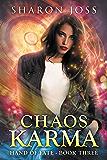 Chaos Karma: Hand of Fate - Book Three