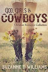 God, Girls, & Cowboys: Christian Romance Collection Kindle Edition