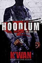 Hoodlum 2: The Good Son (A Hoodlum Novel) Kindle Edition