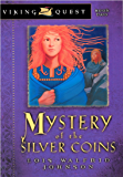 Mystery of the Silver Coins (Viking Quest Series Book 2)