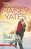 Hold Me, Cowboy (Copper Ridge)