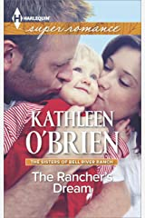 The Rancher's Dream (The Sisters of Bell River Ranch Book 6) Kindle Edition