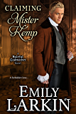 Claiming Mister Kemp (Baleful Godmother Historical Romance Series Book 4)