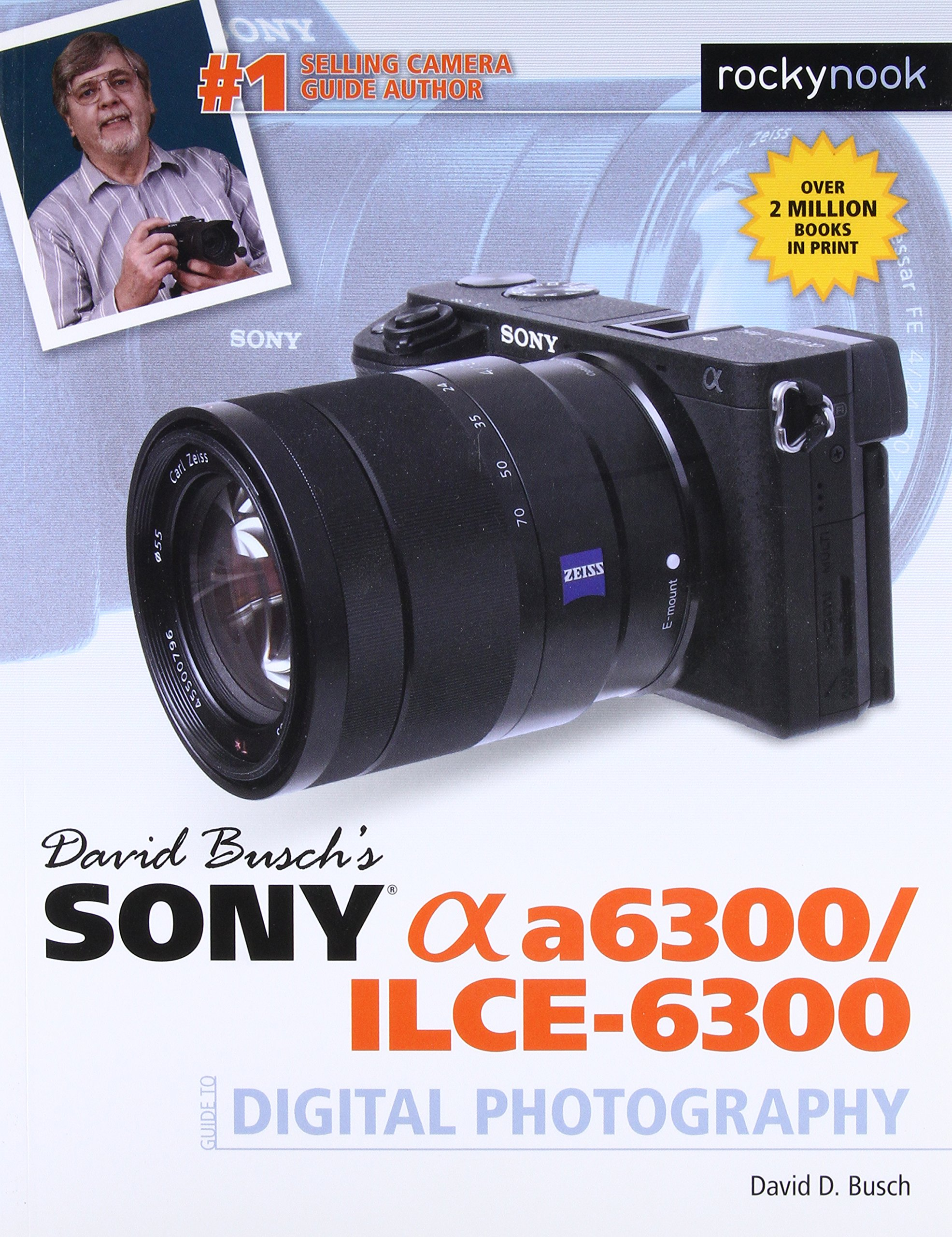 David Buschs ILCE 6300 Digital Photography product image
