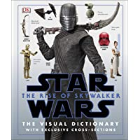 Star Wars The Rise of Skywalker The Visual Dictionary : With Exclusive Cross-Sections