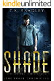Shade: Stories from a scorched earth (The Shade Chronicles Book 2)