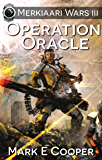 Operation Oracle: Merkiaari Wars Book 3 (English Edition)