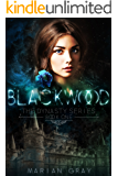 Blackwood: The Dynasty Series Book One