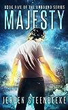 Majesty (The Unbound Book 5)