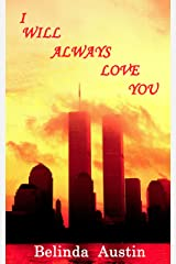 I Will Always Love You Kindle Edition