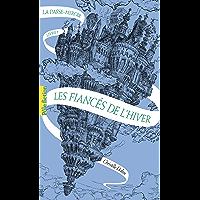 La Passe-miroir (Livre 1) - Les Fiancés de l'hiver (French Edition) book cover