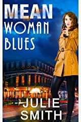 Mean Woman Blues: An Action-Packed New Orleans Thriller; Skip Langdon Mystery #9 (The Skip Langdon Series) Kindle Edition